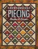 Newfangled Piecing - Faster & Easier