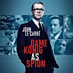 Dame, König, As, Spion | John le Carré