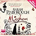 Mayhem (       UNABRIDGED) by Sarah Pinborough Narrated by Steven Crossley