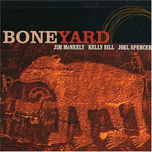 Boneyard by Jim McNeely, Kelly Sill and Joel Spencer