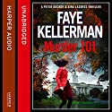 Murder 101: Peter Decker and Rina Lazarus Crime Thriller Audiobook by Faye Kellerman Narrated by Richard Ferrone
