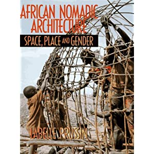 African Nomadic Architecture: Space, Place and Gender