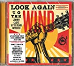 Look Again to the Wind: Johnny Cash's...