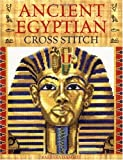img - for Ancient Egyptian Cross Stitch by Barbara Hammet (2006-08-04) book / textbook / text book