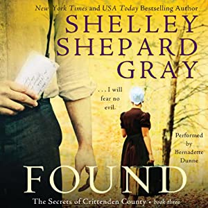 Found: The Secrets of Crittenden County, Book 3 | [Shelley Shepard Gray]