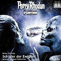 Schläfer der Ewigkeit (Perry Rhodan NEO 88) Hörbuch von Oliver Fröhlich Gesprochen von: Axel Gottschick