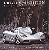 img - for Driving Ambition: The Official Inside Story of the McLaren F1 book / textbook / text book