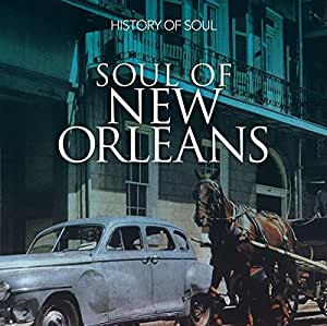 Soul Of New Orleans 1958-1962