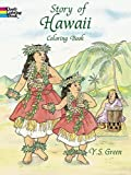 img - for Story of Hawaii Coloring Book (Dover History Coloring Book) book / textbook / text book