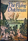 Flying Dutchman (Masterworks of opera) (0214206556) by Barker, Frank Granville