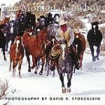 The Montana Cowboy 2016 Calendar