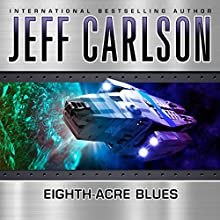 Eighth-Acre Blues (       UNABRIDGED) by Jeff Carlson Narrated by Chris Snelgrove