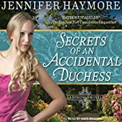 Secrets of an Accidental Duchess: Donovan Series # 2 | Jennifer Haymore