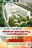 img - for PSI Handbook of Global Security and Intelligence [2 volumes]: National Approaches (Intelligence and the Quest for Security) book / textbook / text book
