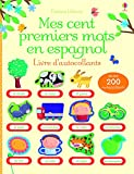 Mes cent premiers mots en espagnol - LIVRE D'AUTOCollants