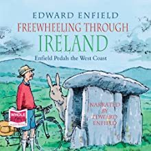 Freewheeling Through Ireland (       UNABRIDGED) by Edward Enfield Narrated by Edward Enfield