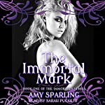 The Immortal Mark | Amy Sparling