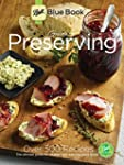 Ball Blue Book: Guide to Preserving:...