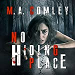 No Hiding Place: DI Sally Parker Thriller, Book 2 | M. A. Comley