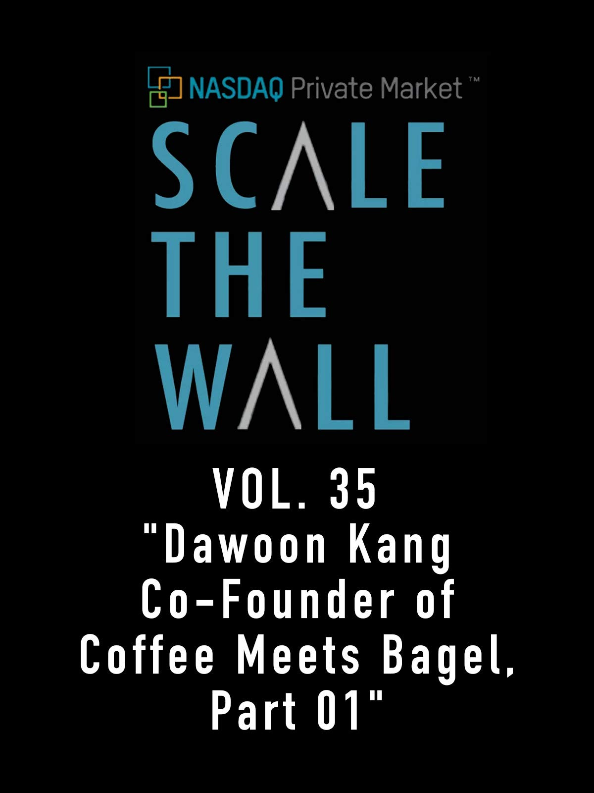 Scale the Wall Vol. 35
