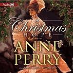 A Christmas Hope: A Novel   Anne Perry