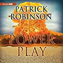 Power Play: Mack Bedford, Book 4 Audiobook by Patrick Robinson Narrated by Joe Barrett
