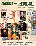 America and Its Peoples, Volume I - To 1877: A Mosaic in the Making (4th Edition) (032107985X) by Martin, James Kirby