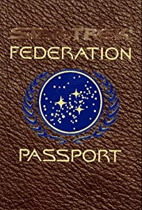 Star Trek Federation Passport: A Mini Travel Guide & Star Trek Passport by J.M. Dillard