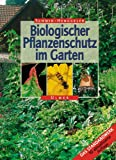 img - for Biologischer Pflanzenschutz im Garten. book / textbook / text book