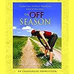 The Off Season | Catherine Gilbert Murdock