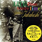 Lifetime,Happy Time 幸福の調子【SHM-CD】