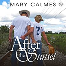 After the Sunset (       UNABRIDGED) by Mary Calmes Narrated by Sean Crisden