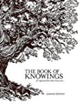 The Book of Knowings: If I Only Knew...