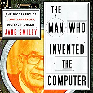 The Man Who Invented the Computer Hörbuch
