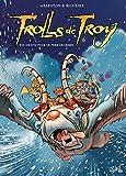 Trolls de Troy T19 - Pas de Nöl pour le père Grommël