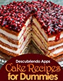 Cake Recipes for Dummies