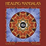 img - for Healing Mandalas 2010 Wall Calendar: Meditations on Personal & Planetary Harmony book / textbook / text book