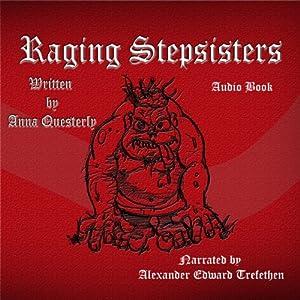 Raging Stepsisters Audiobook