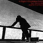 A Digital Christmas Carol | C. Mielczarski