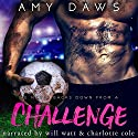 Challenge Audiobook by Amy Daws Narrated by Will M. Watt, Charlotte Cole, Martin Foster