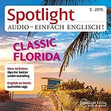 Spotlight Audio - Test your English 9/2015: Englisch lernen Audio - Wie gut ist Ihr Englisch? (       ungekürzt) von div. Gesprochen von: div.