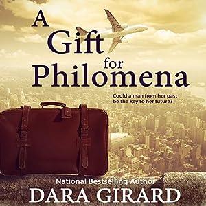 A Gift for Philomena | [Dara Girard]