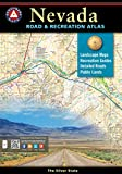 Nevada Road and Recreation Atlas (Benchmark Map: Nevada Road & Recreation Atlas)