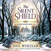 The Silent Shield: The Kingfountain Series, Book 5 | Jeff Wheeler