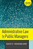 img - for Administrative Law for Public Managers book / textbook / text book
