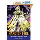 Hand of Fire: The Comics Art of Jack Kirby (Great Comics Artists Series)