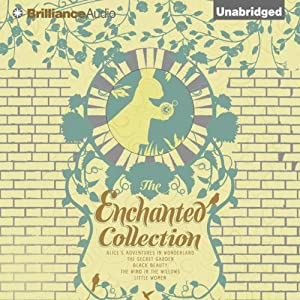 The Enchanted Collection | [Anna Sewell, Louisa May Alcott, Frances Hodgson Burnett, Lewis Carroll, Kenneth Grahame]