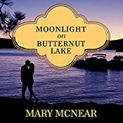 Moonlight on Butternut Lake: Butternut Lake Series, Book 3 | Mary McNear