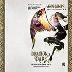 Dragon's Dare: Dragon Lore, Book 4 Hörbuch von Ann Gimpel Gesprochen von: A. W. Miller