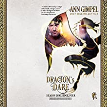 Dragon's Dare: Dragon Lore, Book 4 Audiobook by Ann Gimpel Narrated by A. W. Miller
